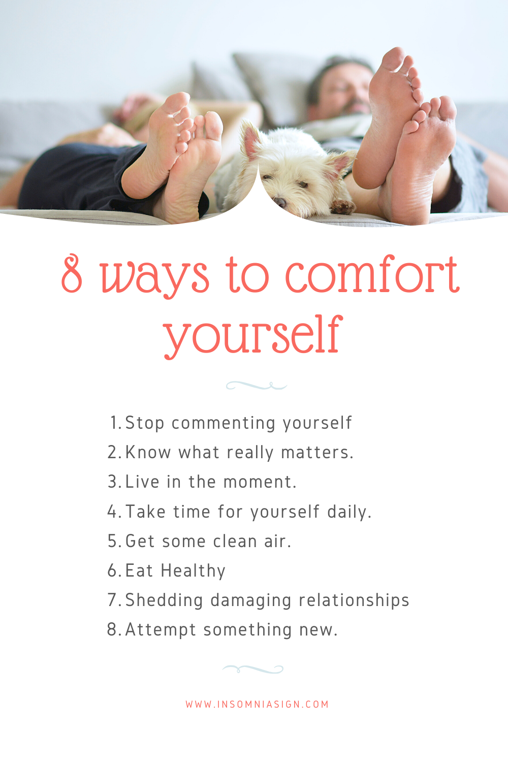 How do you comfort yourself